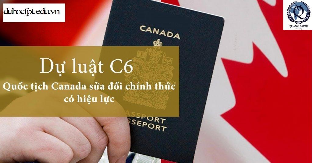THÔNG TIN LUẬT CƯ TRÚ MỚI CỦA CANADA BILL C-6