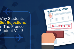 Why-Students-get-rejections-in-the-France-Student-Visa-1200×900